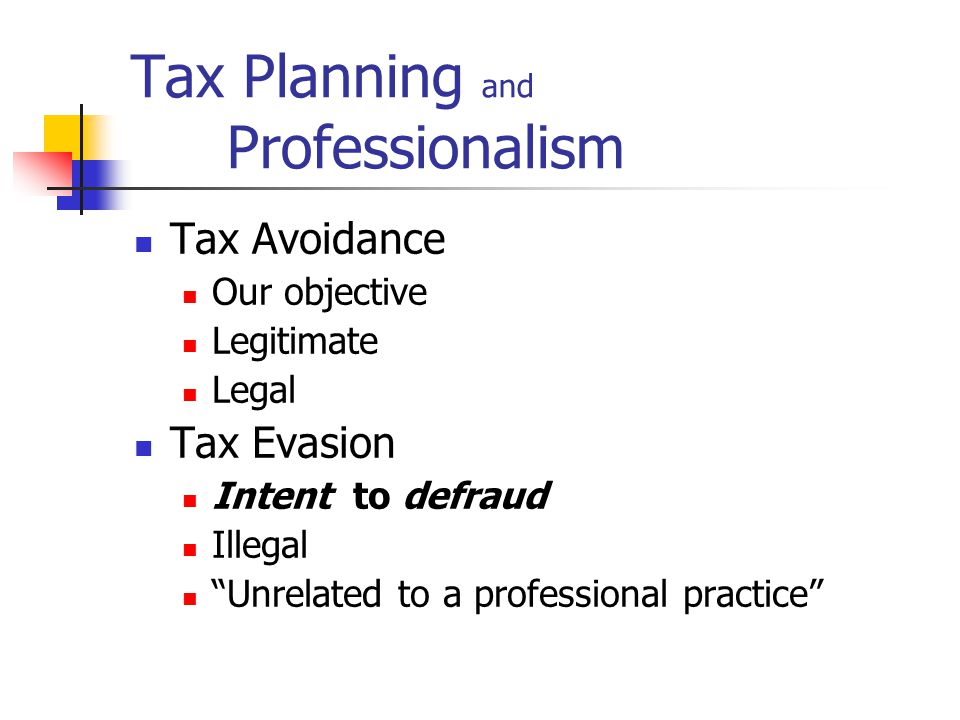 "Tax Planning The objective ""optimization"""