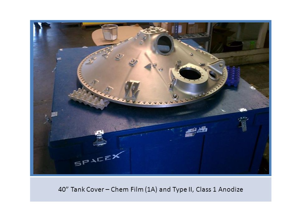 40 Tank Cover – Chem Film (1A) and Type II, Class 1 Anodize