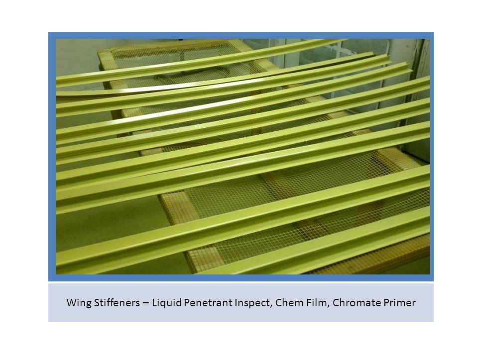 Wing Stiffeners – Liquid Penetrant Inspect, Chem Film, Chromate Primer