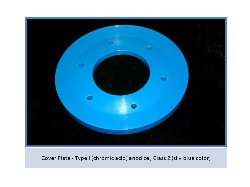 Cover Plate - Type I (chromic acid) anodize, Class 2 (sky blue color)