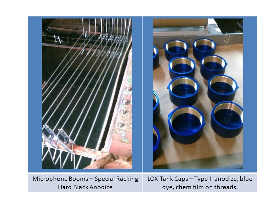 Microphone Booms – Special Racking Hard Black Anodize LOX Tank Caps – Type II anodize, blue dye, chem film on threads.