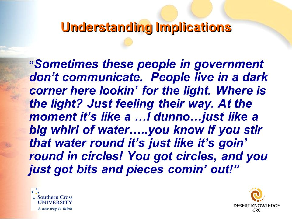 Understanding Implications Sometimes these people in government don't communicate.