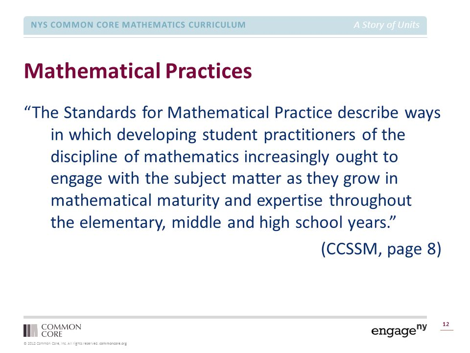 "© 2012 Common Core, Inc. All rights reserved. commoncore.org NYS COMMON CORE MATHEMATICS CURRICULUM A Story of Units Mathematical Practices 12 ""The St"