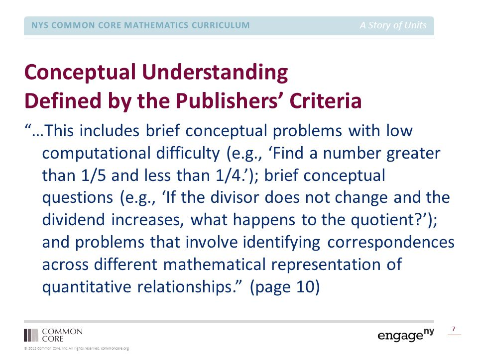 © 2012 Common Core, Inc. All rights reserved. commoncore.org NYS COMMON CORE MATHEMATICS CURRICULUM A Story of Units Conceptual Understanding Defined