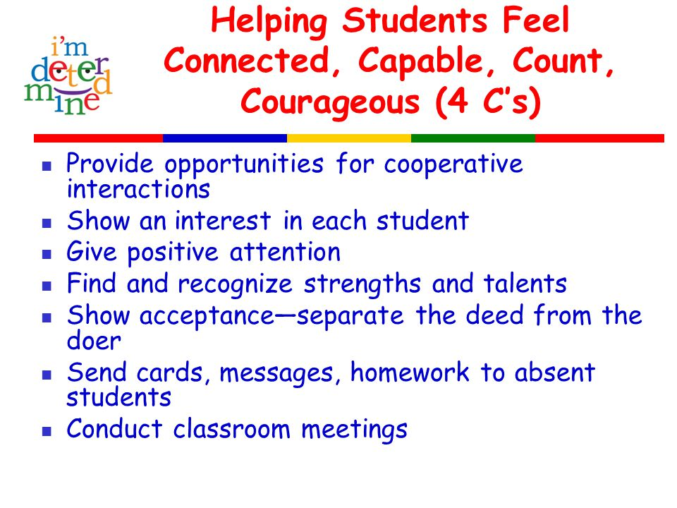 What might you do to help your students develop a sense of… connectedness.