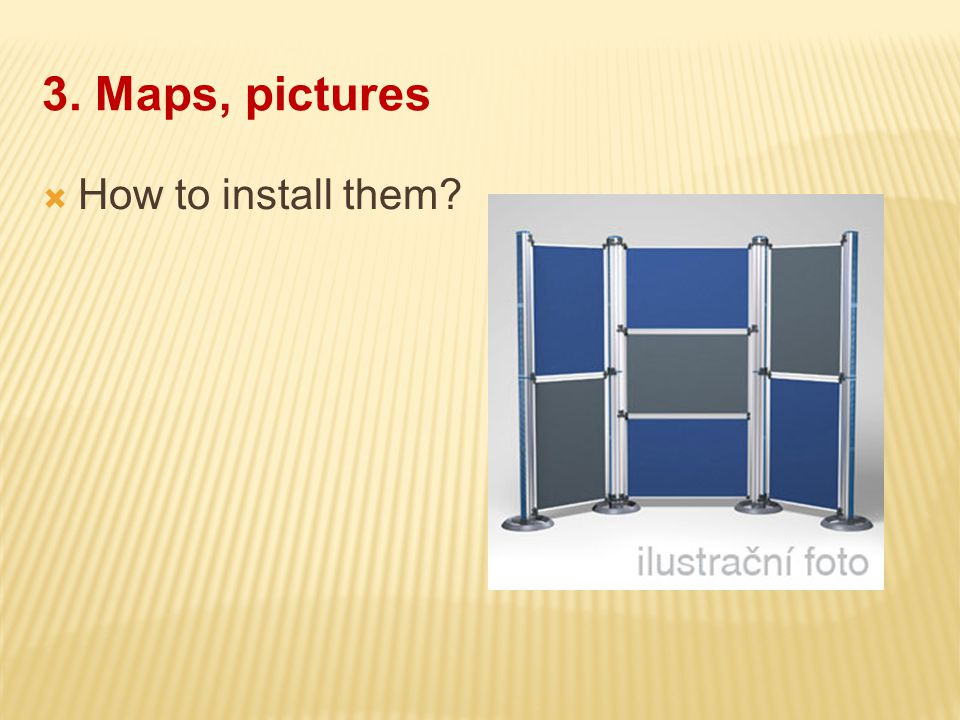 3. Maps, pictures  How to install them