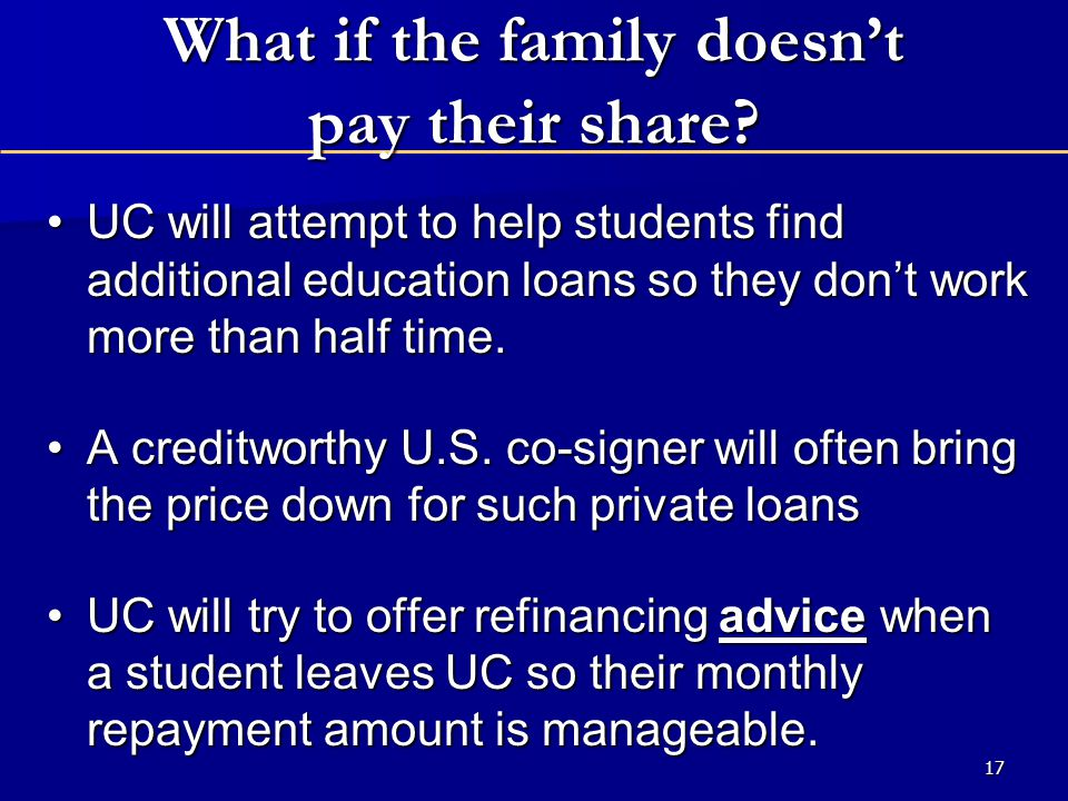 17 What if the family doesn't pay their share.