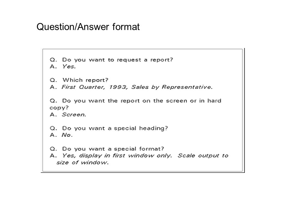 Question/Answer format