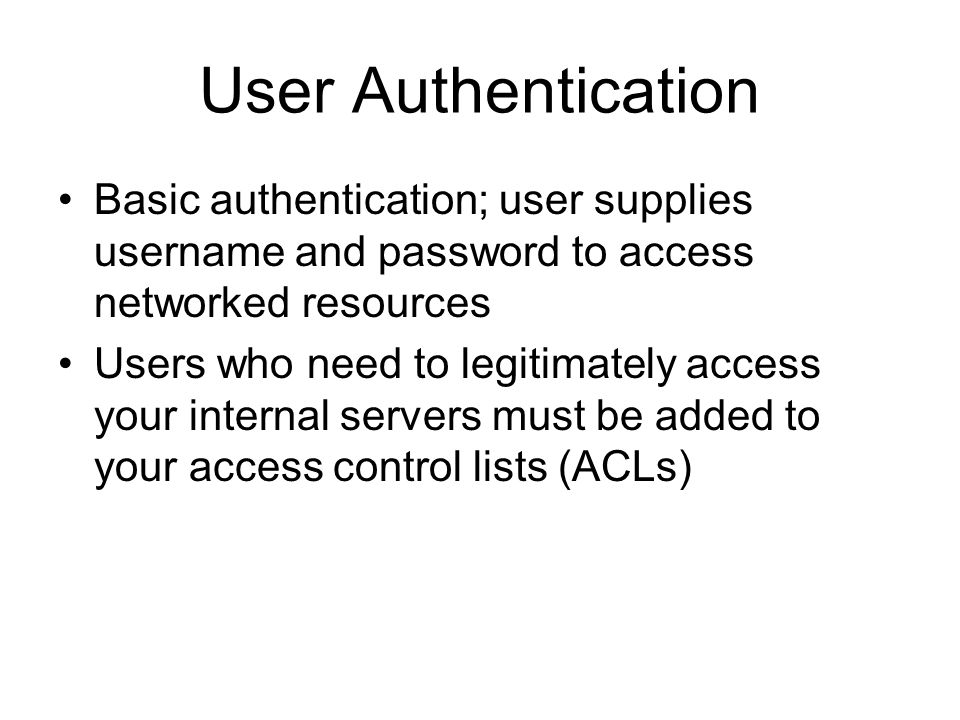 User Authentication (continued)