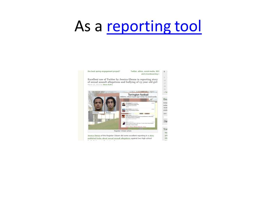 As a reporting toolreporting tool