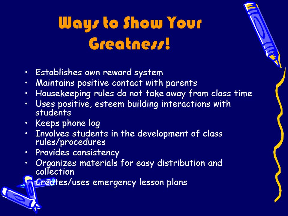 Ways to Show Your Greatness.