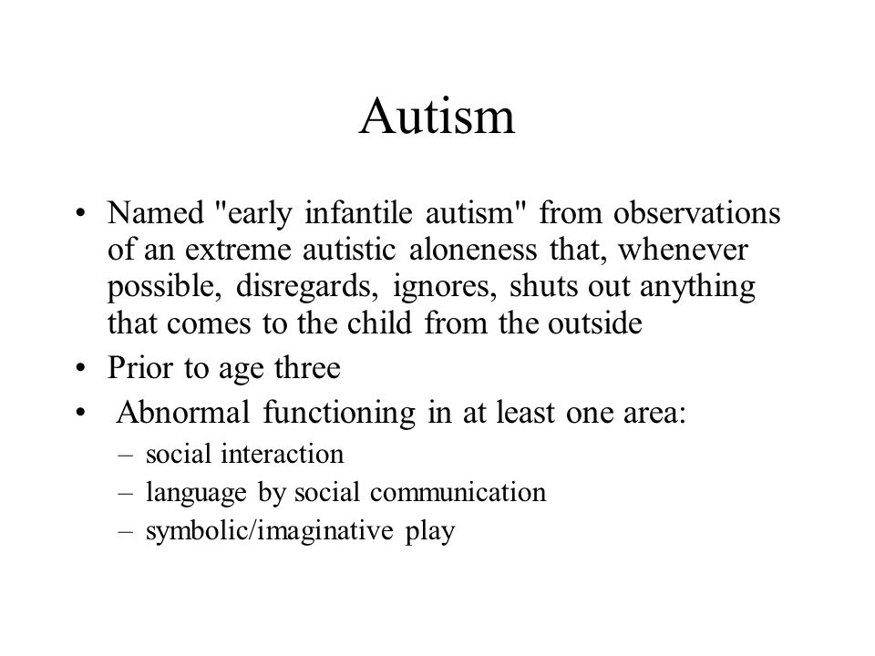 Autism Named