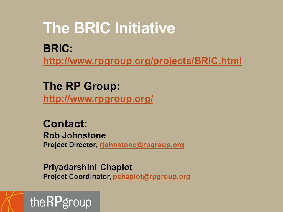 Footer Subtitle Line: Usually Name of Author, Use Regular Not Boldface The BRIC Initiative BRIC: http://www.rpgroup.org/projects/BRIC.html http://www.rpgroup.org/projects/BRIC.html The RP Group: http://www.rpgroup.org/ Contact: Rob Johnstone Project Director, rjohnstone@rpgroup.orgrjohnstone@rpgroup.org Priyadarshini Chaplot Project Coordinator, pchaplot@rpgroup.orgpchaplot@rpgroup.org