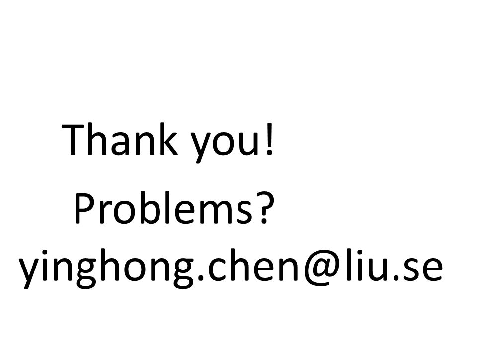 Thank you! Problems