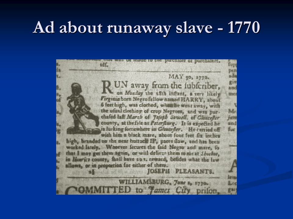 Ad about runaway slave - 1770