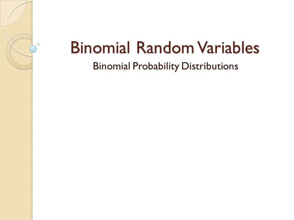 Binomial Random Variables Through 2/25/2014 NC State's free-throw percentage is 65.1% (315 th out 351 in Div.