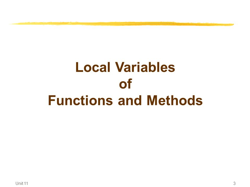 3 Local Variables of Functions and Methods