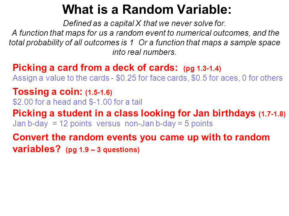 Now lets look at the math behind random variables – Finding the average outcome of a random variable or what you can expect to win!