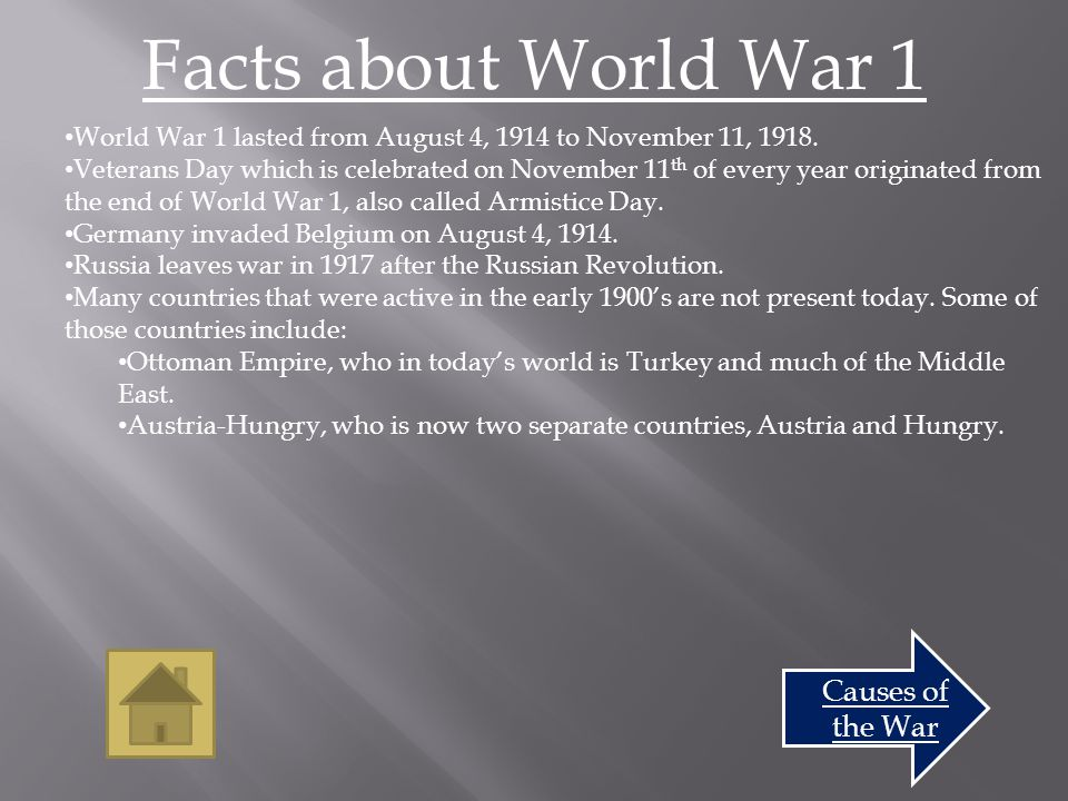 Causes of the War Countries Involved World War I was labeled the first World War.