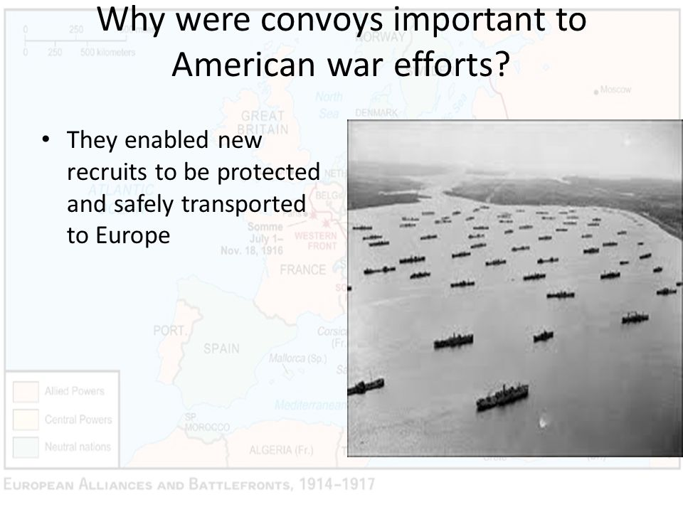 Why were convoys important to American war efforts? They enabled new recruits to be protected and safely transported to Europe