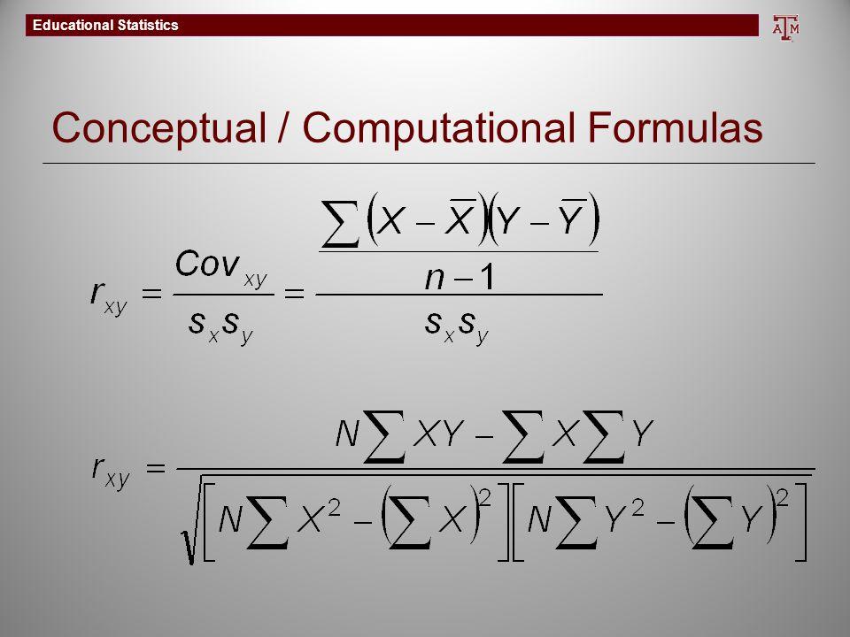 Educational Statistics Conceptual / Computational Formulas