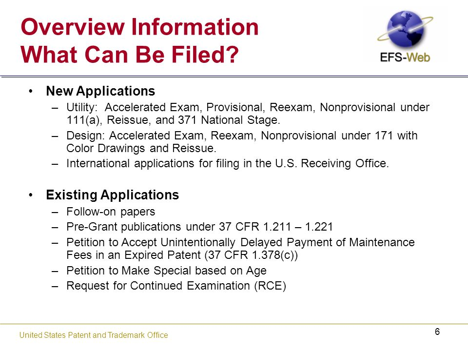 7 United States Patent and Trademark Office What Cannot be Filed Using EFS-Web.