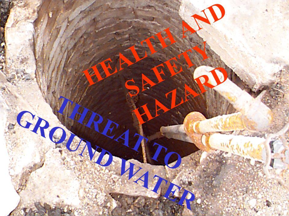 HEALTH AND SAFETY HAZARD THREAT TO GROUND WATER