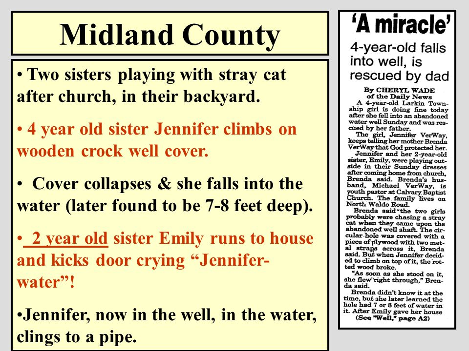 LENAWEE COUNTY Two 10 year old girls fall into crock well while playing.
