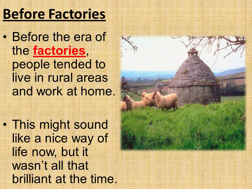 Before Factories