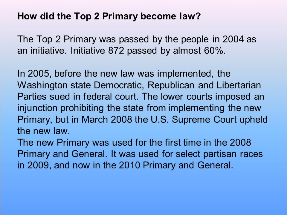 How did the Top 2 Primary become law.