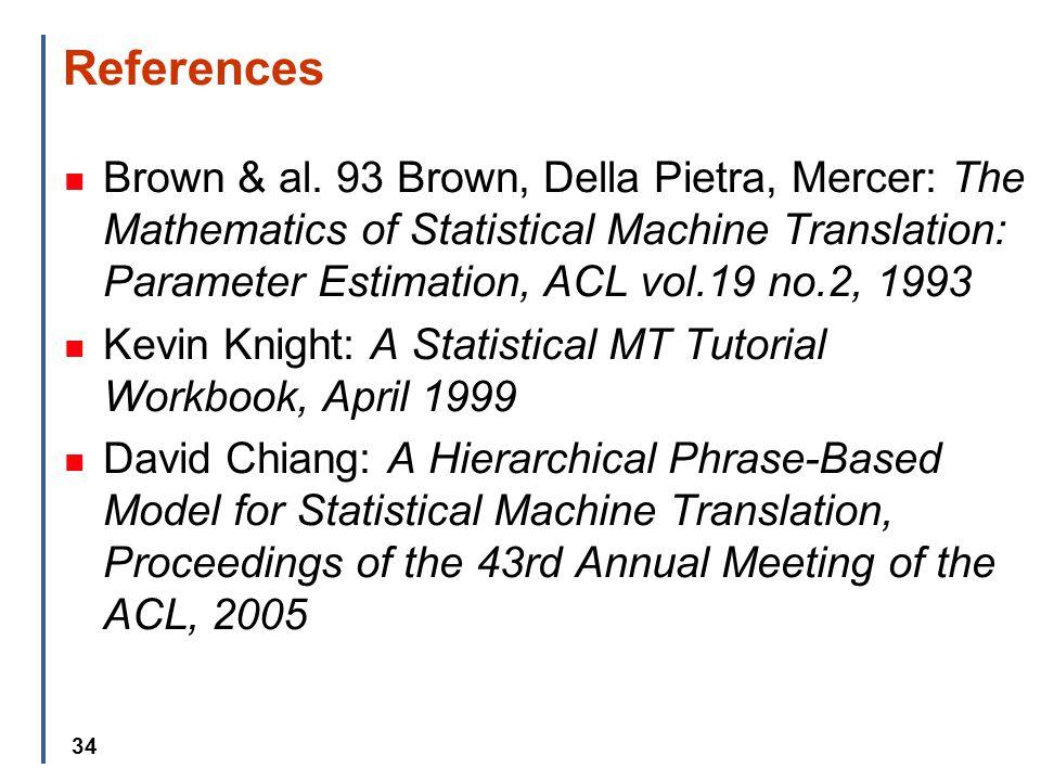 34 References Brown & al.