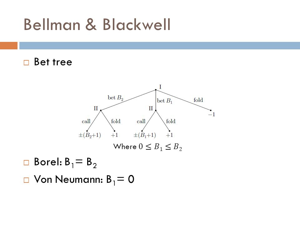 Bellman & Blackwell