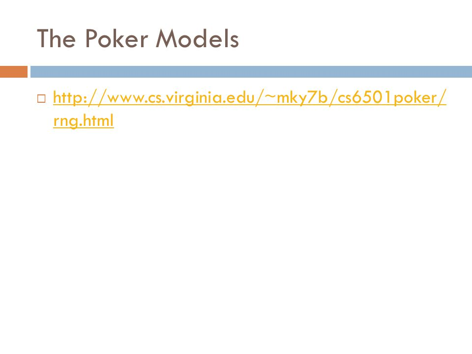 The Poker Models    rng.html   rng.html