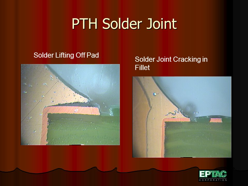 PTH Solder Joint Solder Lifting Off Pad. Solder Joint Cracking in Fillet