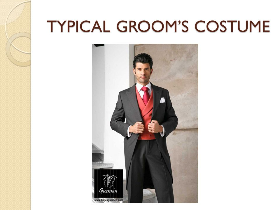 TYPICAL GROOM'S COSTUME