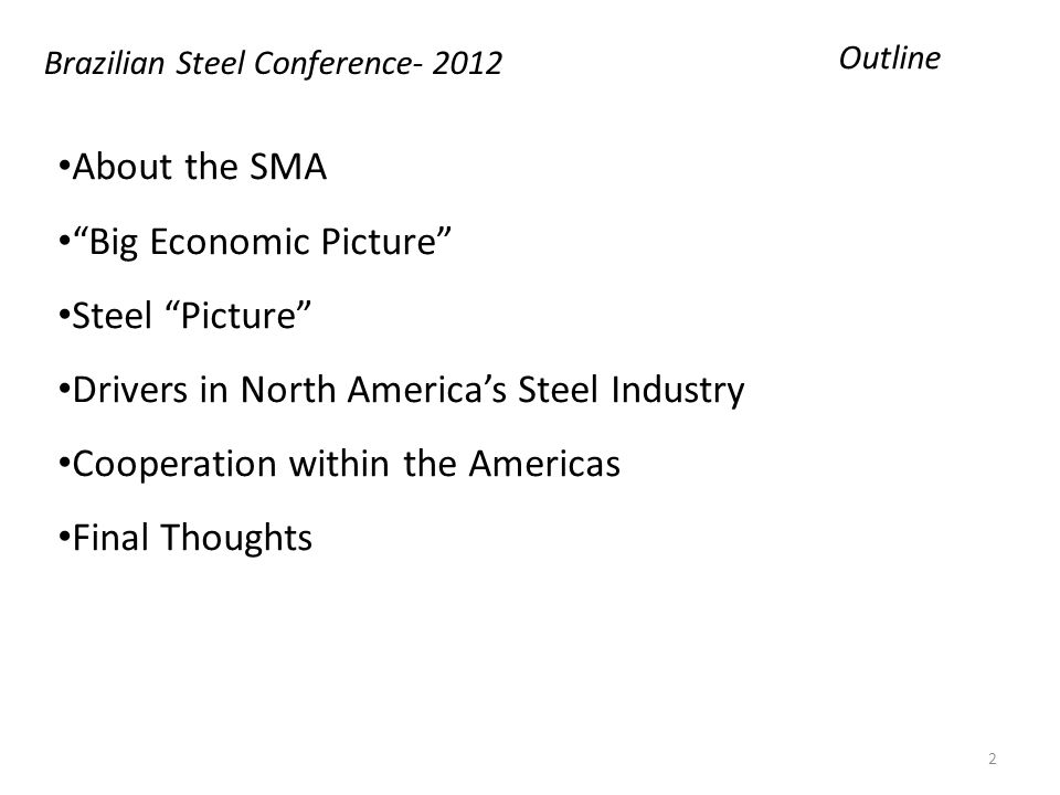 Abundant Domestic Natural Gas is a Game Changer in U.S. Brazilian Steel Conference- 2012Energy 23