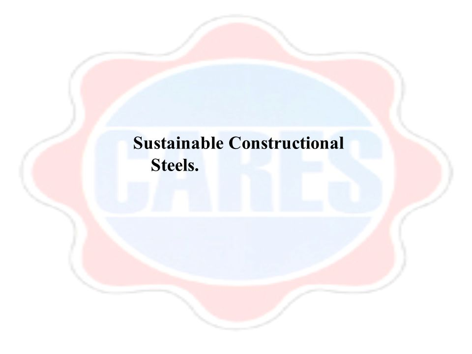 Sustainable Constructional Steels.