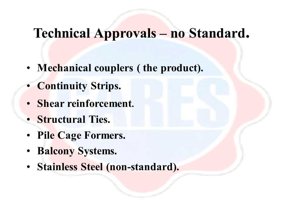 Technical Approvals – no Standard. Mechanical couplers ( the product).