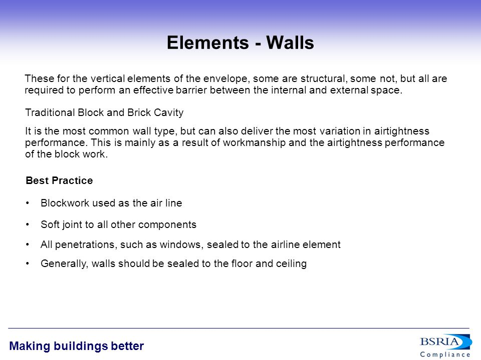 7 Making buildings better Elements - Walls