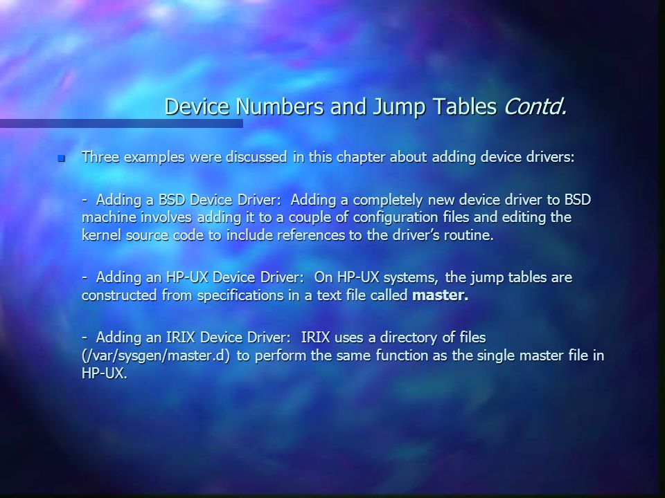 Device Numbers and Jump Tables Contd.