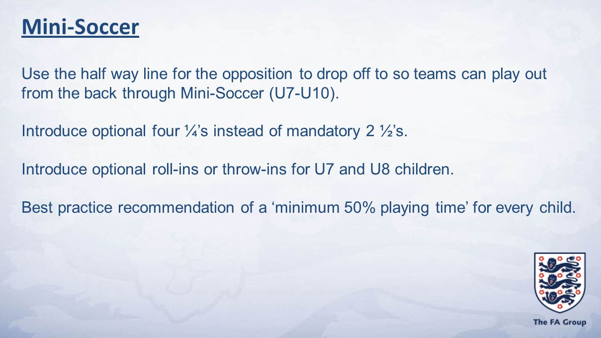 Use the half way line for the opposition to drop off to so teams can play out from the back through Mini-Soccer (U7-U10).