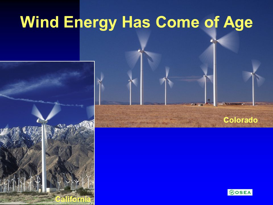 Colorado California Wind Energy Has Come of Age
