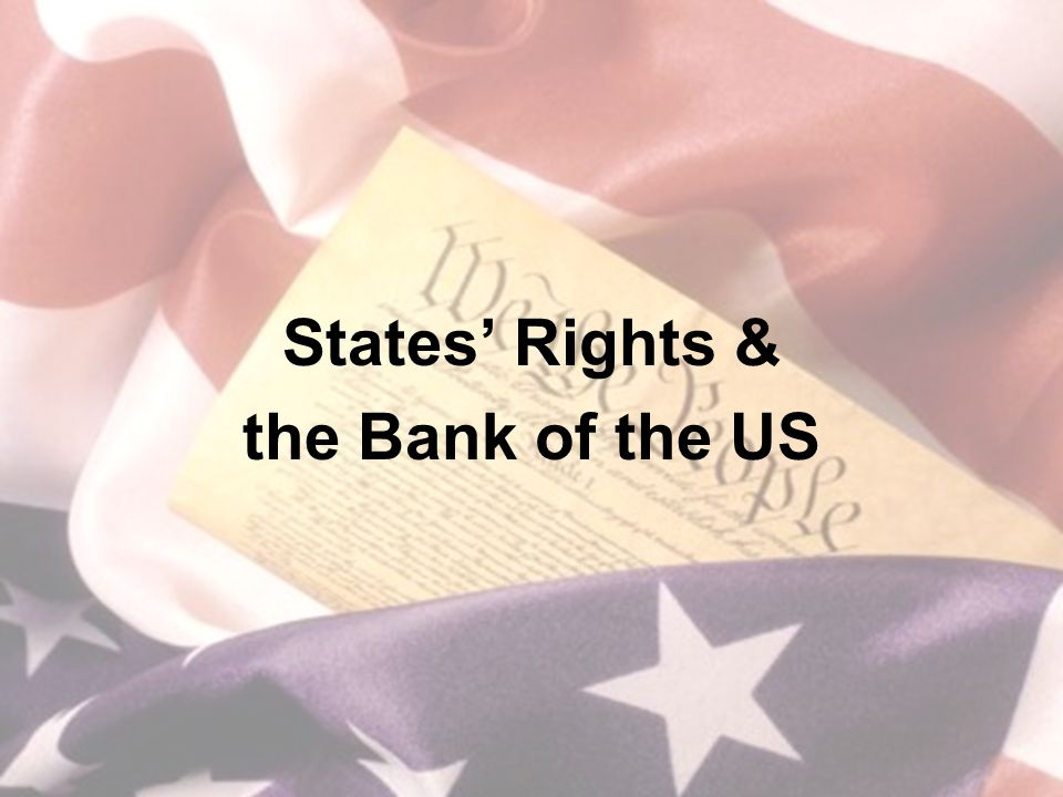 States' Rights & the Bank of the US