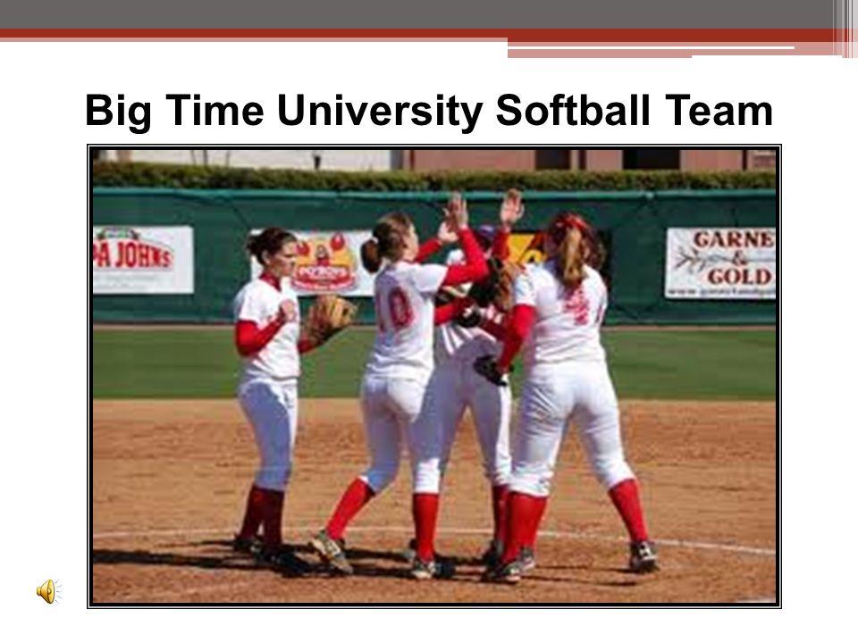 Big Time University Softball Team