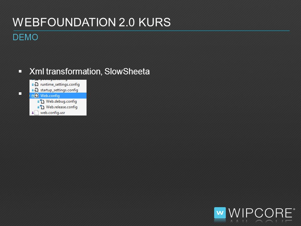  One click deploy!  WEBFOUNDATION 2.0 KURS DEMO