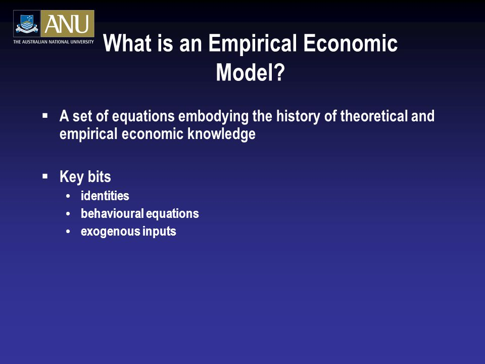 What is an Empirical Economic Model.