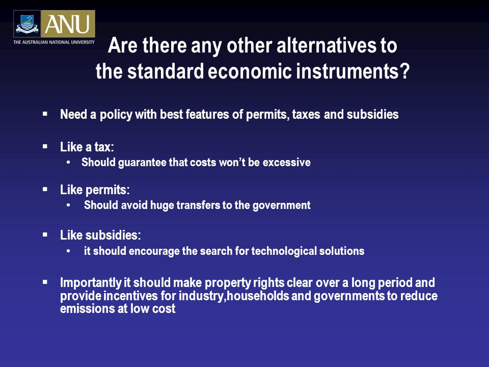 Are there any other alternatives to the standard economic instruments.