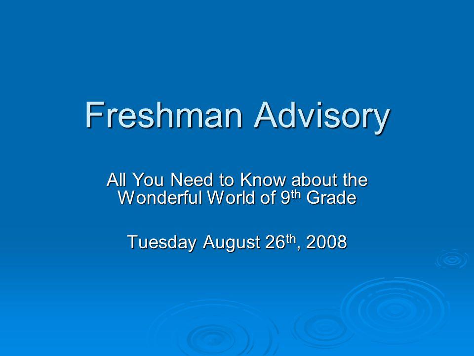 What Is Freshman Advisory.