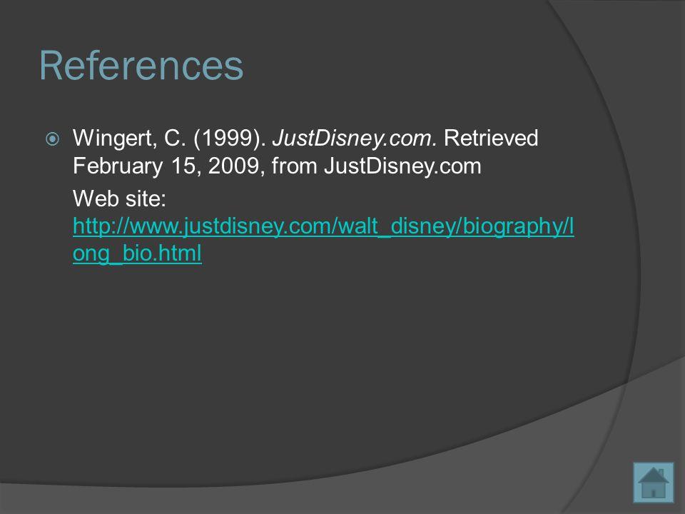 References  Wingert, C. (1999). JustDisney.com.