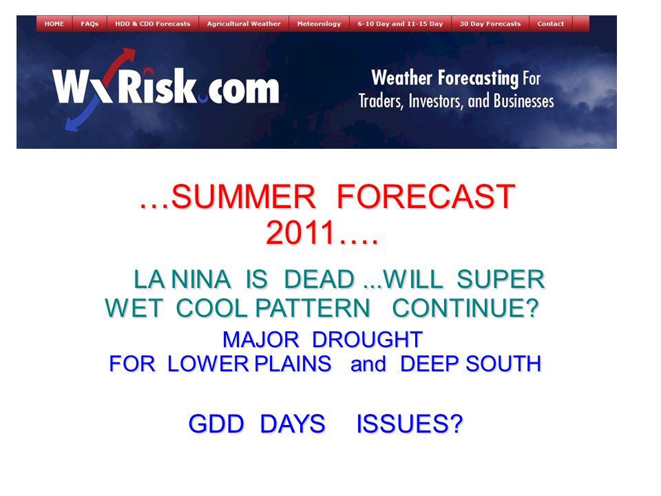 …SUMMER FORECAST 2011…. …SUMMER FORECAST 2011….